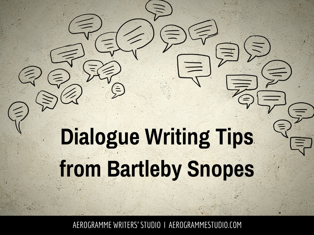 Dialogue Writing Tips from Bartleby Snopes