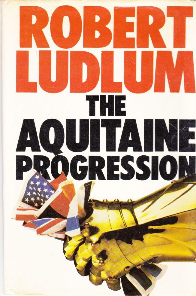 The Aquitaine Progression Robert Ludlum