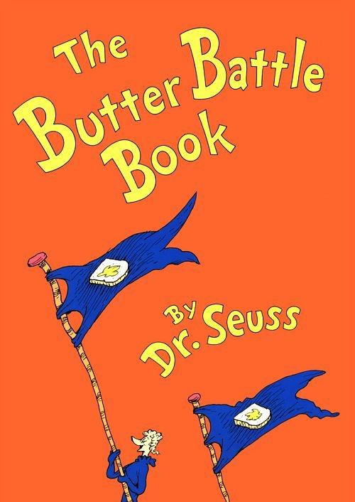 The Butter Battle Book Dr Seuss