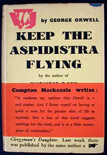 keep the aspidistra flying Buy keep the aspidistra flying (penguin modern classics) new ed by george orwell, peter davison (isbn: 9780141183725) from amazon's book store everyday low prices and free delivery on.