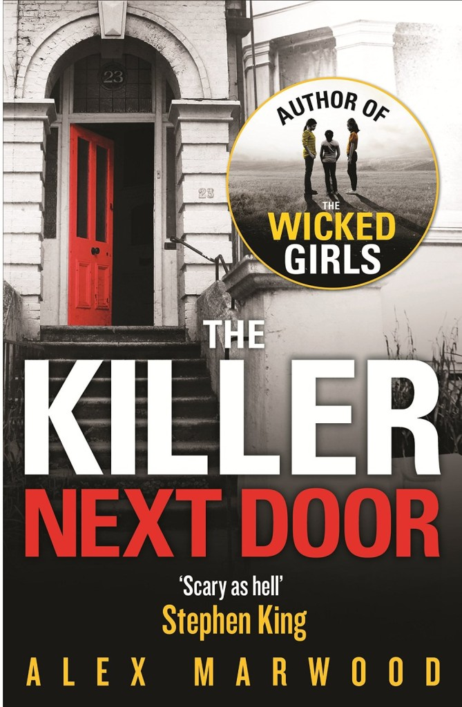 Stephen King Reading List - The Killer Next Door by Alex Marwood