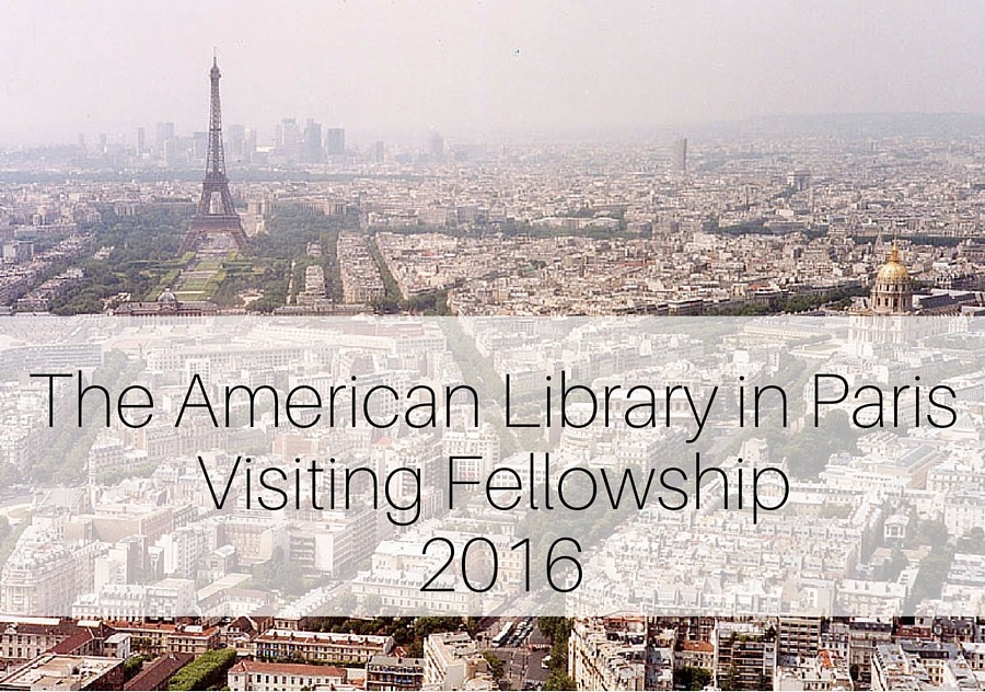 The American Library in Paris Visiting Fellowship 2016