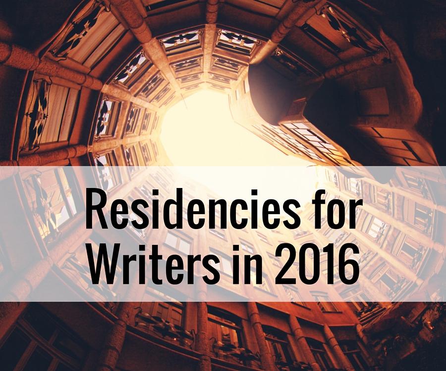 Residencies for Writers in 2016