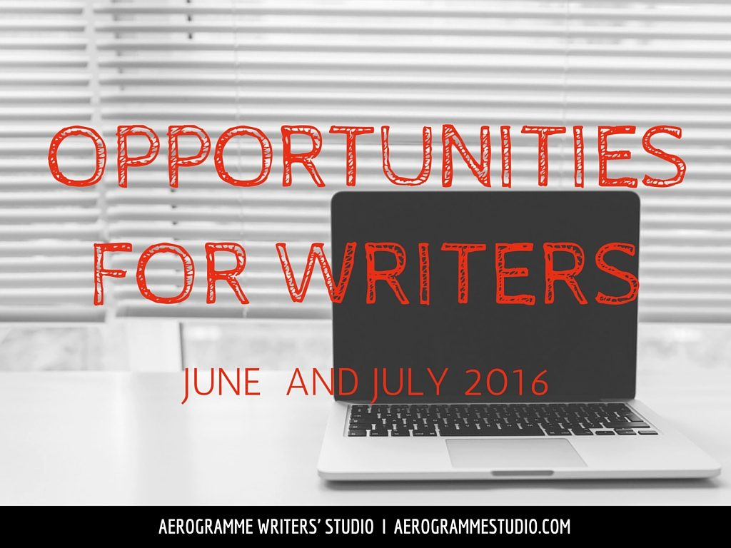 Opportunities for Writers June and July 2016