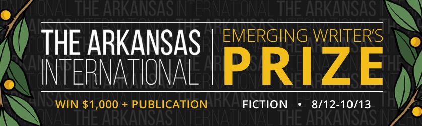 The Arkansas International Emerging Writer's Prize: Entries Open Until 19 October